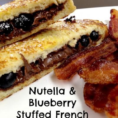 Nutella Blueberry Stuffed French Toast {Weekend Breakfast}