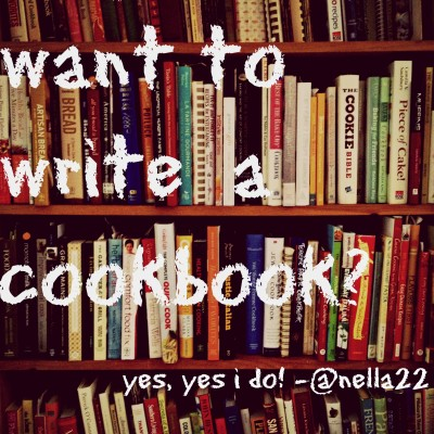 So You Want to Write a Cookbook?