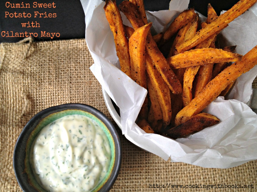 Cumin Sweet Potato Fries with Cilantro Mayo