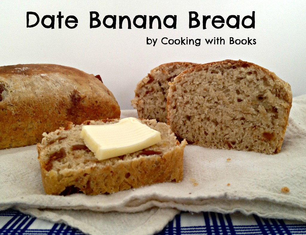 Date-Banana Bread by Cooking with Books