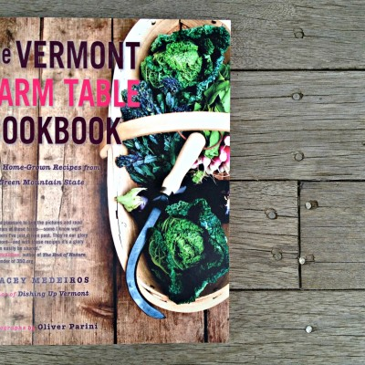 An Interview: Tracey Medeiros, The Vermont Farm Table Cookbook