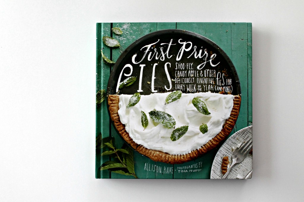 First Prize Pies Cookbook