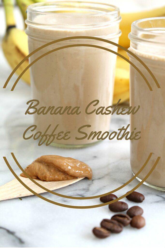 Banana Coffee Cashew Smoothie