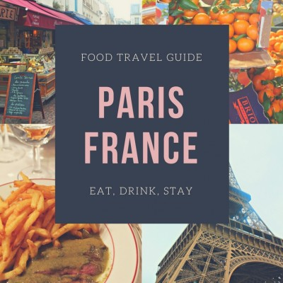 Foodie Guide to Paris, France