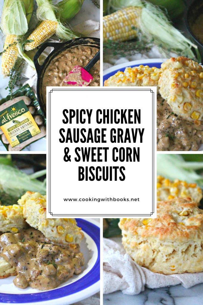 Spicy Chicken Sausage Gravy & Sweet Corn Biscuits