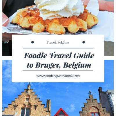Foodie Travel Guide to Bruges – the Venice of Belgium