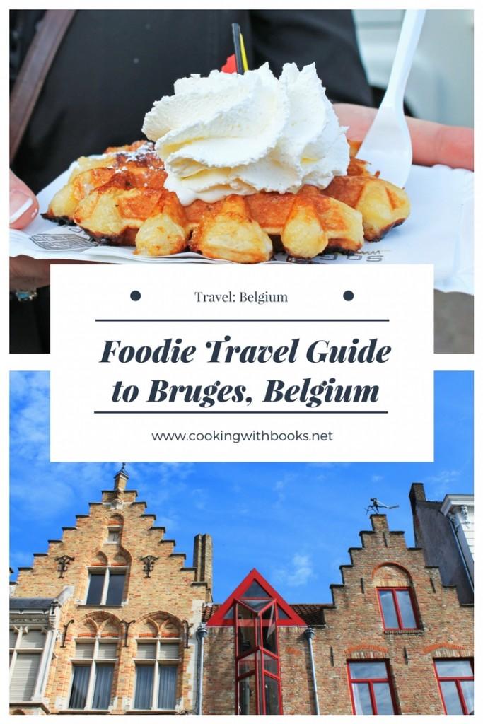 Foodie Travel Guide to Bruges, Belgium