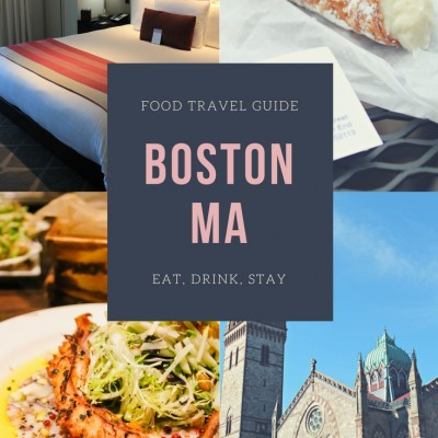 Foodie Travel Guide to Boston