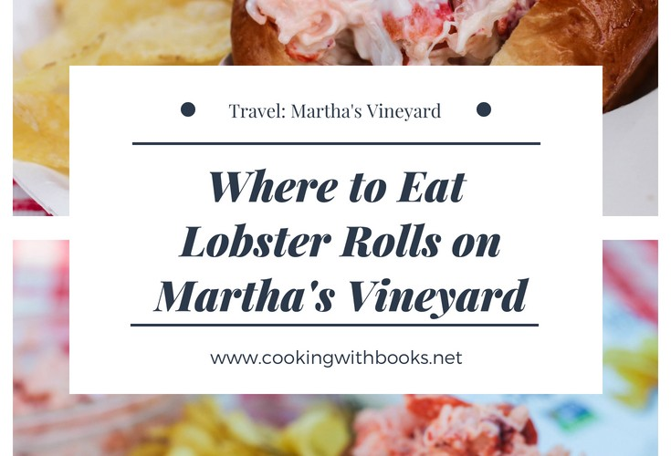 Where to Eat Lobster Rolls on Martha's Vineyard