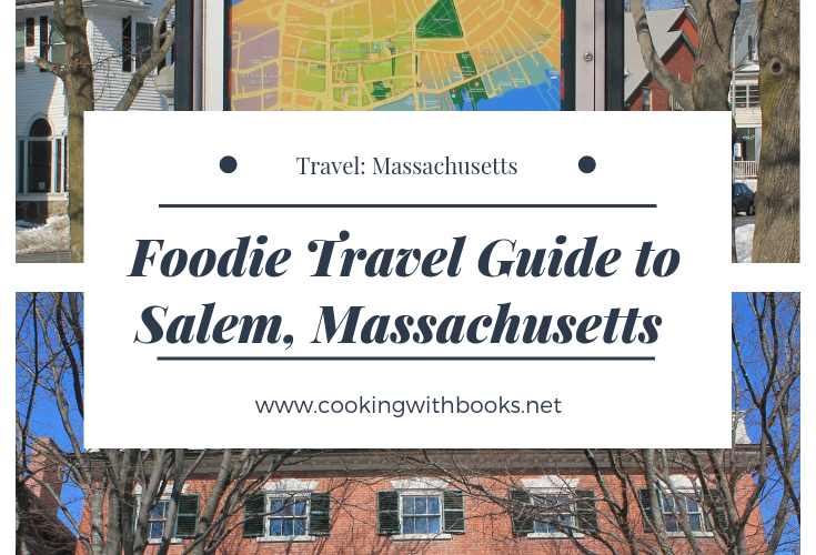 Foodie Travel Guide to Salem, Massachusetts