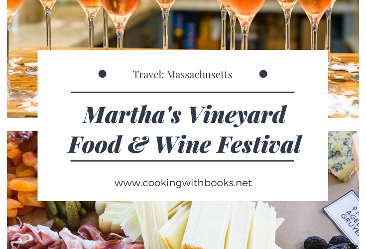 2019 Martha's Vineyard Food & Wine Festival